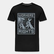 T-shirt Xtra-Large Workers' rights