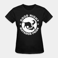 T-shirt féminin Good night matador  pride
