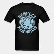 T-shirt standard unisexe Respect your mother
