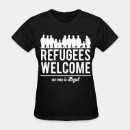 T-shirt féminin Refugees welcome - no one is illegal