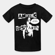 T-shirt enfant Angelic Upstarts - I'm an upstart