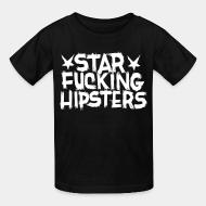 T-shirt enfant Star Fucking Hipsters