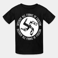 T-shirt enfant Destroy all forms of fascism