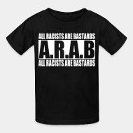 T-shirt enfant A.R.A.B. All Racists Are Bastards