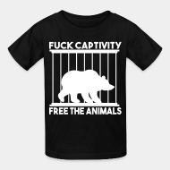T-shirt enfant Fuck captivity! Free the animals