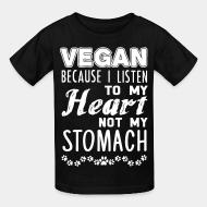 T-shirt enfant Vegan because I listen to my heart, not my stomach