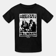 T-shirt enfant Never hesitate to liberate