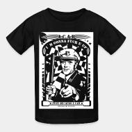 T-shirt enfant A.C.A.B. I'm gonna fuck u up just because i can