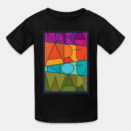 T-shirt enfant Mark art not war