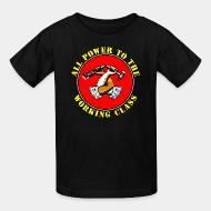 T-shirt enfant All power to the working class