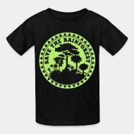 T-shirt enfant Save the rainforest