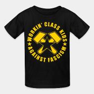 T-shirt enfant Workin' class kids against fascism