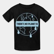 T-shirt enfant There's no planet B