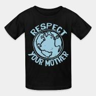 T-shirt enfant Respect your mother