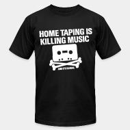 Produit local Home taping is killing music and it's illegal