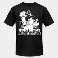 Produit local Respect existence or expect resistance