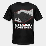 Produit local Strong together - anti facism!