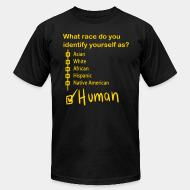 Produit local What race do you identify yourself as? HUMAN !