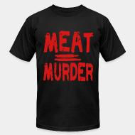 Produit local Meat = murder