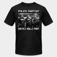 Produit local Police partout justice nulle part