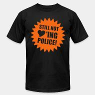 Produit local Still not loving police