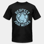 Produit local Respect your mother