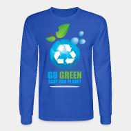Manches longues Go green save our planet