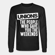 Chandail à manches longues Unions - the people who gave you the weekends