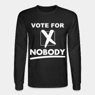 Manches longues Vote for nobody