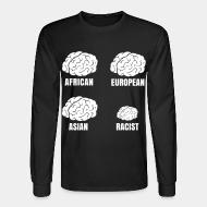 Manches longues Racist small brain