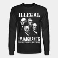 Chandail à manches longues Illegal immigrants: the founding fathers