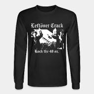 Chandail à manches longues Leftover Crack - Rock the 40 oz.