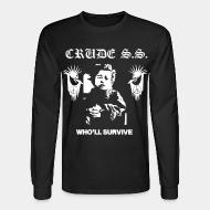 Manches longues Crude S.S. - Who'll survive