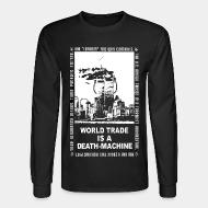 Chandail à manches longues Leftover Crack - World trade is a death-machine