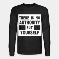 Chandail à manches longues There is no authority but yourself (CRASS)