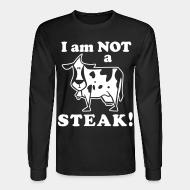 Manches longues I am not a steak!