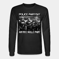 Manches longues Police partout justice nulle part