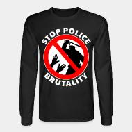 Chandail à manches longues Stop police brutality