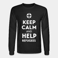 Manches longues Keep calm and help refugees