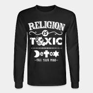 Manches longues Religion is toxic - Detox free your mind