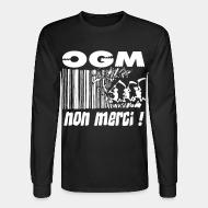 Manches longues OGM non merci!