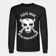 Chandail à manches longues Class war by all means necessary