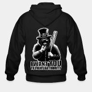 Hoodie à fermeture éclair I want you to fight authority