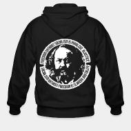 Hoodie à fermeture éclair Freedom without socialism is privilege, injustice - socialism without freedom is slavery, brutality (Mikhail Bakunin)