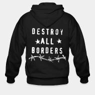 Hoodie à fermeture éclair Destroy all borders