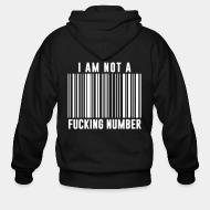 Hoodie à fermeture éclair I am not a fucking number