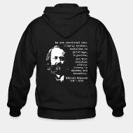 Hoodie à fermeture éclair We are convinced that liberty without socialism is privilege, injustice; and that socialism without liberty is slavery and brutality (Mikhail Bakunin)