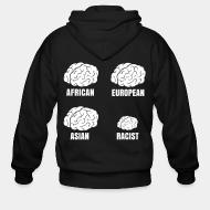 Sweat zippé Racist small brain