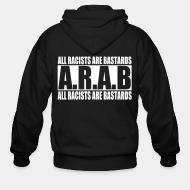 Hoodie à fermeture éclair A.R.A.B. All Racists Are Bastards