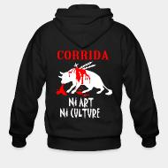 Sweat zippé Corrida: ni art ni culture